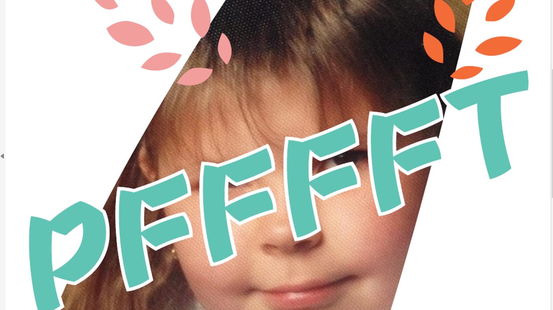 Claudia Holzinger: Plakat zu Pffffft!, Ausschnitt