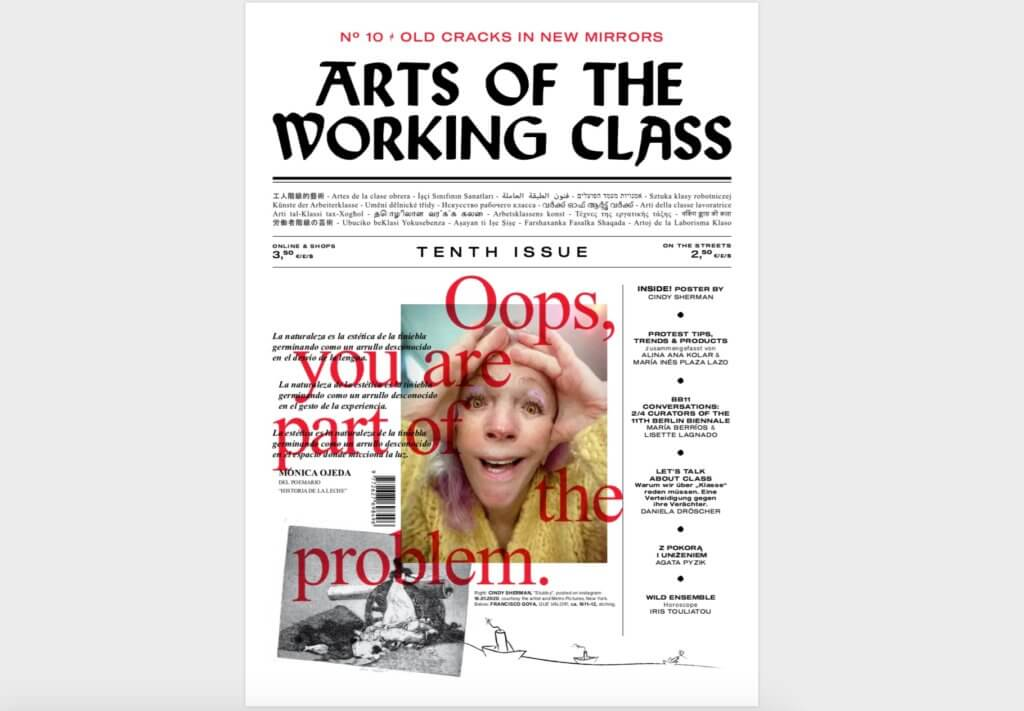 "Cover der Zeitung ""Arts of the Working Class"". Darauf zu sehen sind Text, Fotos und in rot der Titel ""Oops, you are part of the problem""."