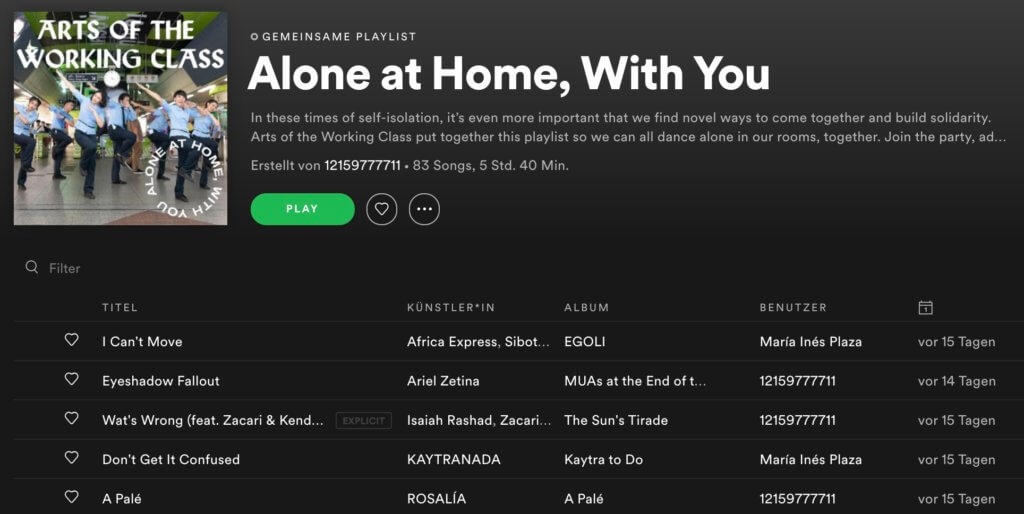 "Screenshot von Spotify. Angezeigt wird die Playlist ""Alone at Home, With You"" von ""Arts of the Working Class""."