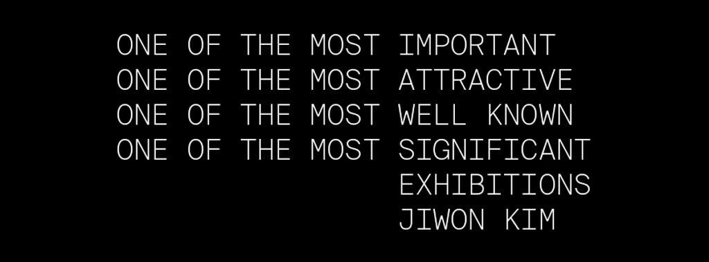 Schriftzug Jiwomn Kim, The Most Important
