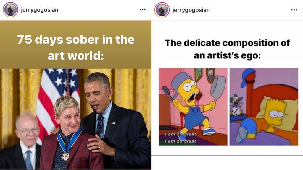 Zwei Memes auf dem Instagram-Account @jerrygogosian.