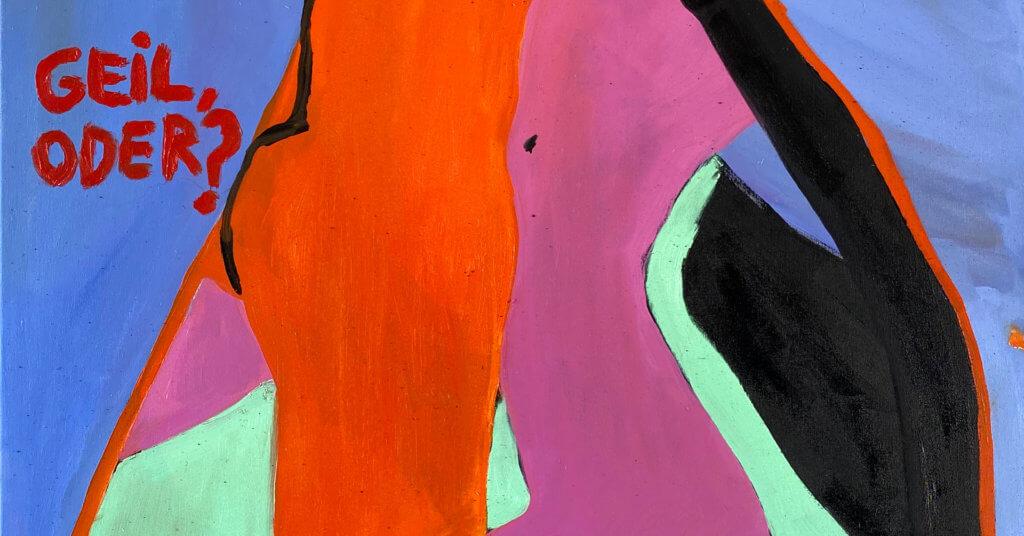 """Rote, violette und blaue Farbformationen auf Leinwand mit Schriftzug links """"Geil oder?"""""""