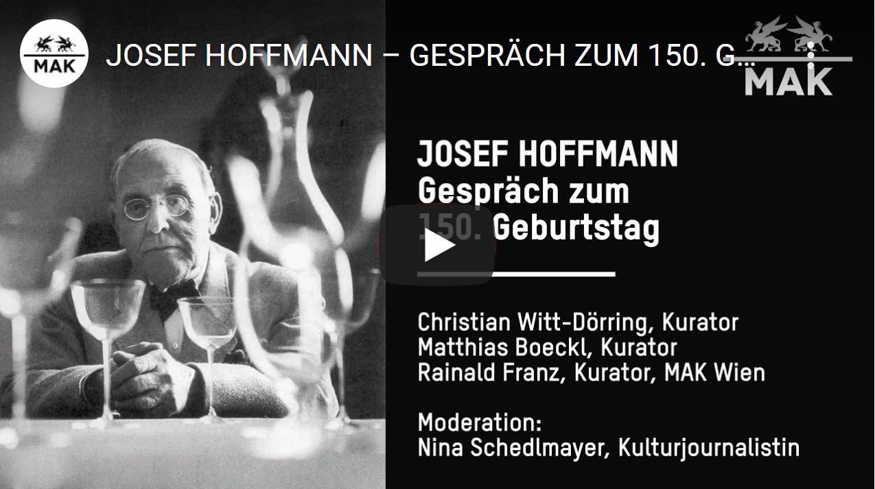Filmansicht zum Podium des MAK in Wien zum Architekten Josef Hoffmann, anlässlich seines 150. Geburtstags.